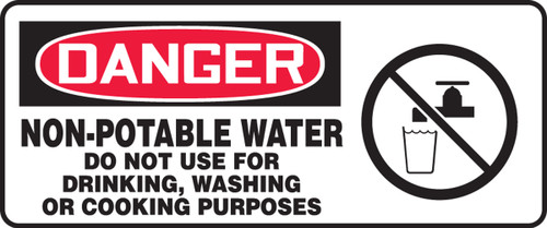 Danger - Non-Potable Water Do Not Use For Drinking, Washing Or Cooking Purposes (W/Graphic) - Adhesive Dura-Vinyl - 7'' X 17''