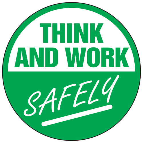 Think And Work Safely