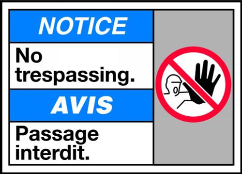Notice No Trespassing (W/Graphic)