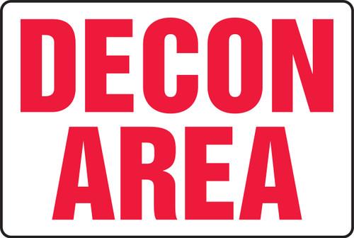 Decon Area Sign MCHL500XV