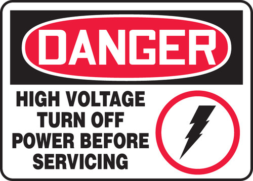 Danger - High Voltage Turn Off Power Before Servicing (W/Graphic) - Re-Plastic - 7'' X 10''