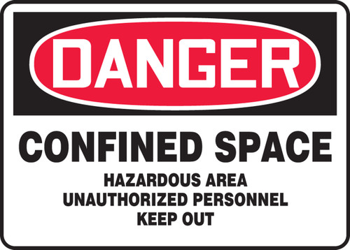 Danger - Confined Space Hazardous Area Unauthorized Personnel Keep Out - Adhesive Dura-Vinyl - 7'' X 10''