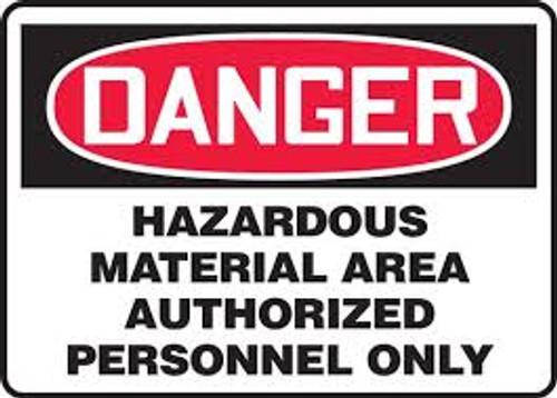 Danger - Hazardous Area Authorized Personnel Only - Adhesive Dura-Vinyl - 10'' X 14''