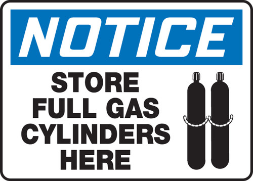 Notice - Store Full Gas Cylinders Here