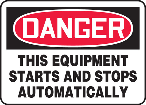 Danger - This Equipment Starts And Stops Automatically