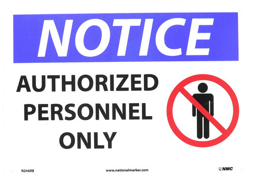 Notice - Authorized Personnel Only (W/Graphic) - Re-Plastic - 7'' X 10''