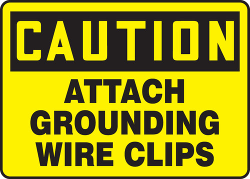 Caution - Attach Grounding Wire Clips