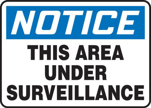 Notice - This Area Under Surveillance - Re-Plastic - 10'' X 14''