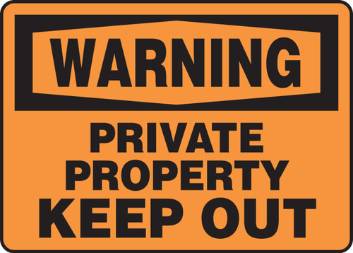 Warning - Private Property Keep Out