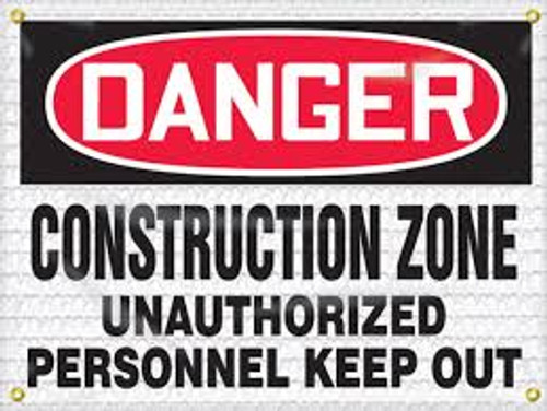Danger - Construction Zone Unauthorized Personnel Keep Out - Re-Plastic - 18'' X 24''