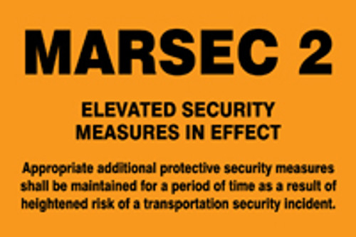 MASE542AS Marsec 2 elevated security measures in effect sign