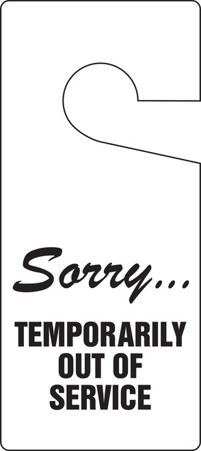 Sorry Temporarily Out Of Service Door Knob Hanger Tag