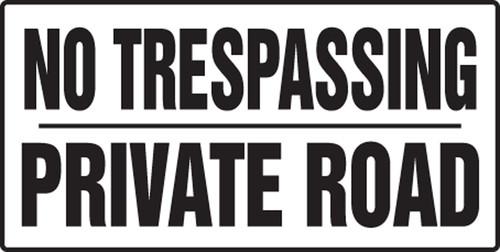 No Trespassing Private Road - Plastic - 12'' X 24''