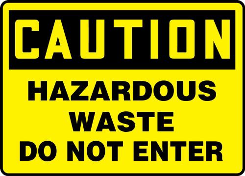 Caution - Hazardous Waste Do Not Enter