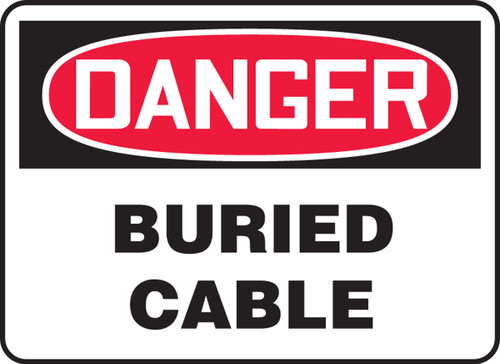 Danger - Buried Cable - Adhesive Dura-Vinyl - 7'' X 10''