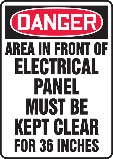 Danger - Area In Front Of This Electrical Panel Must Be Kept Clear For 36 Inches - Adhesive Vinyl - 14'' X 10''