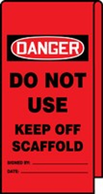 Do Not Use Keep Off Scaffold Wrap n Stick Tag