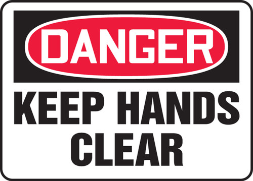 Danger - Keep Hands Clear - Adhesive Vinyl - 10'' X 14''
