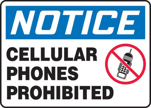 Notice Cellular Phones Prohibited Sign