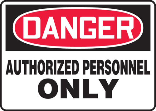 Danger - Authorized Personnel Only - Adhesive Vinyl - 10'' X 14''