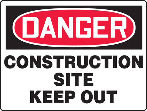 MCRT113 Danger Construction Site Keep Out Big Safety Sign