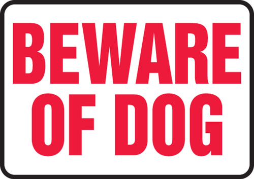 Beware Of Dog - Adhesive Vinyl - 10'' X 14''