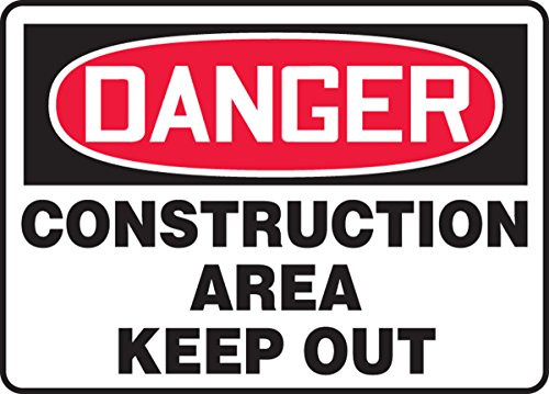 Danger - Construction Area - Adhesive Dura-Vinyl - 10'' X 14''