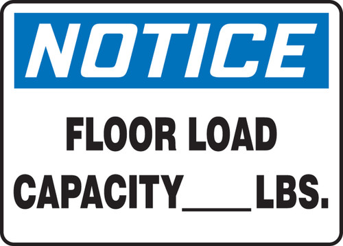 Notice - Floor Load Capacity ___ Lbs.