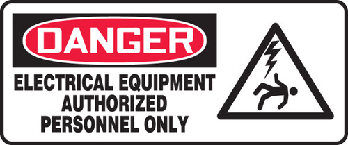 danger electrical equipment authorized personnel only sign MELC009 XV