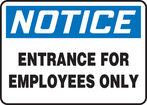 Notice - Entrance For Employees Only - Re-Plastic - 7'' X 10''
