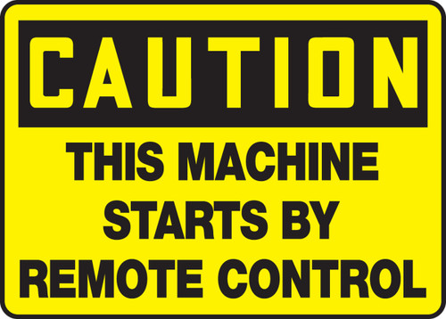 Caution - This Machine Starts By Remote Control