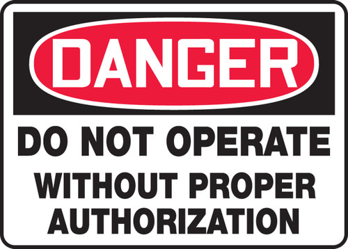 Danger - Do Not Operate Without Proper Authorization