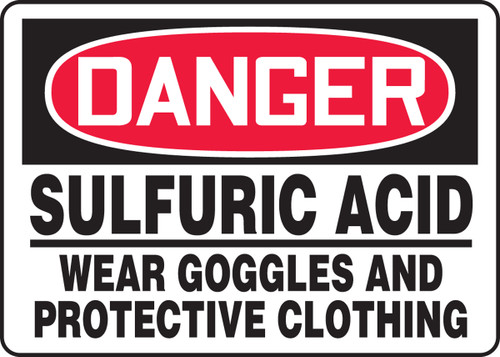 Danger - Sulfuric Acid Wear Goggles And Protective Clothing - Adhesive Dura-Vinyl - 7'' X 10''