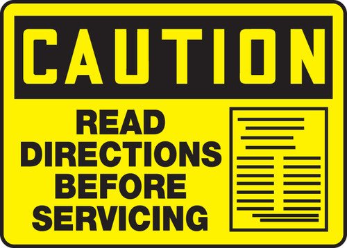 Caution - Read Directions Before Servicing Sign