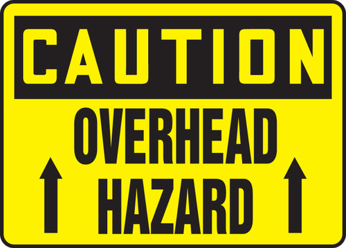 Caution - Overhead Hazard (Arrow) - Plastic - 7'' X 10''