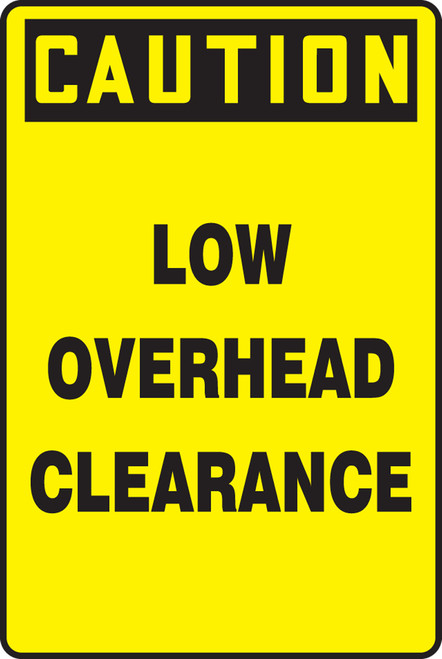 Caution - Low Overhead Clearance - Adhesive Dura-Vinyl - 18'' X 12''