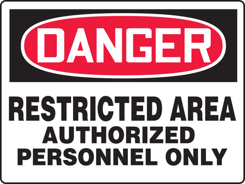 Danger - Danger Restricted Area Authorized Personnel Only - Max Alumalite - 36'' X 48''
