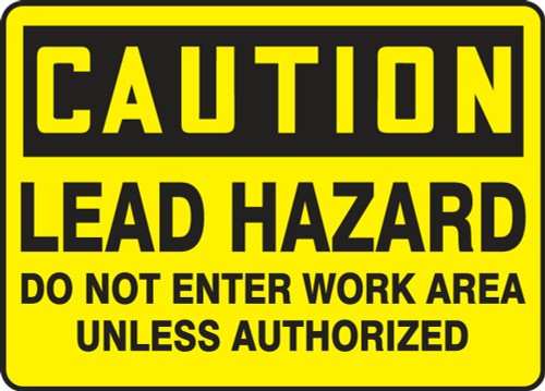Caution - Lead Hazard Do Not Enter Work Area Unless Authorized 1