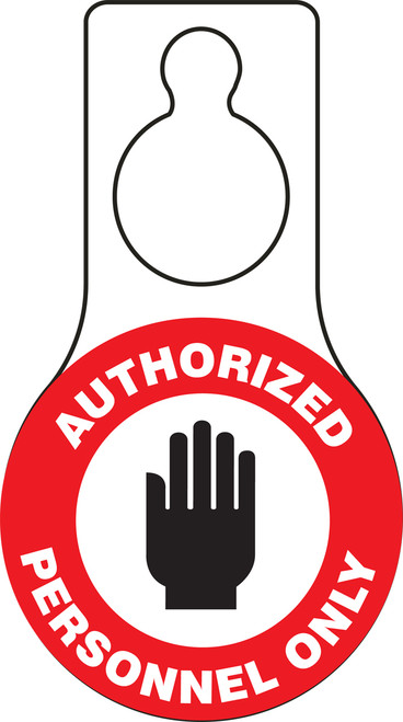 Authorized Personnel Only Door Knob Hanger Tag