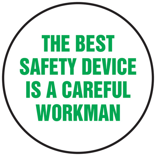 The Best Safety Device Is A Careful Workman Hard Hat Label