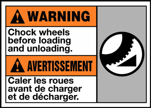 Warning Chock Wheels Before Loading And Unloading (W/Graphic)