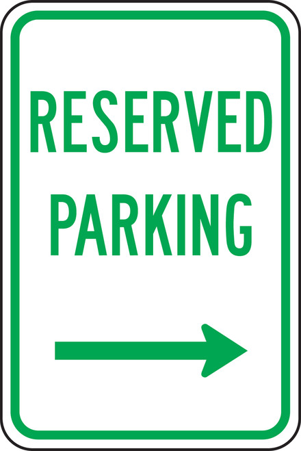 Reserved Parking Sign with Right Arrow