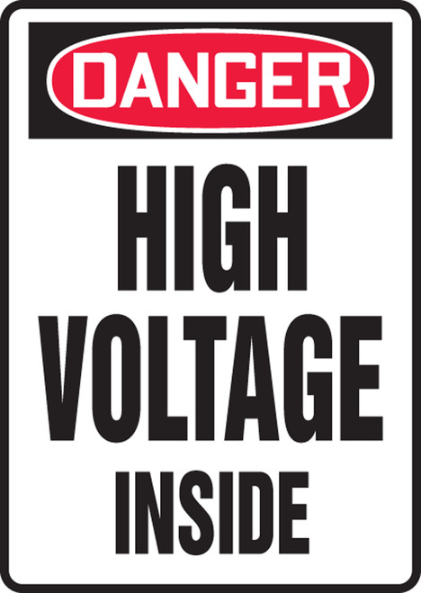Danger - High Voltage Inside - Adhesive Dura-Vinyl - 10'' X 7''