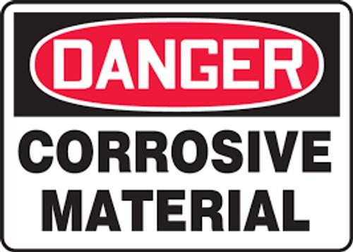 Danger Corrosive Materials (Danger Matieres Corrosives) - .040 Aluminum - 14'' X 10'' 1