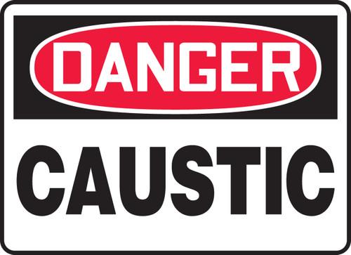 Danger - Caustic - Dura-Plastic - 7'' X 10''