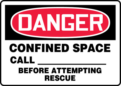 Danger - Confined Space Call ___ Before Attempting Rescue 1