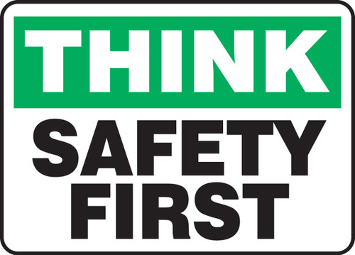 "Think - Safety First - 10"" X 14"" - Plastic Safety Sign"