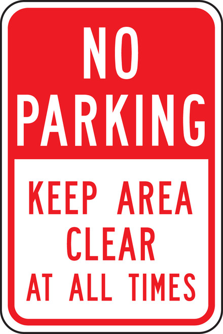 No Parking Keep Area Clear At All Times Sign
