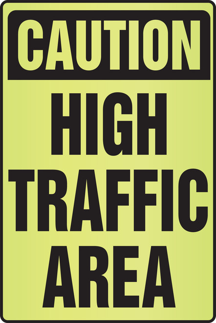 Caution High Traffic Area Sign- Fluorescent Alert Signs