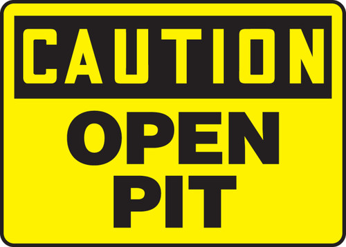 Caution - Open Pit Sign